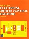 Handbook of Electrical Motor Control Systems by U. Eswar