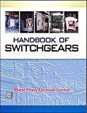 Handbook of Switchgears by N/A Bhel