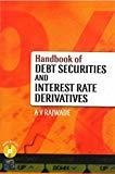 HB of Debt Securities and Interest Rate Derivatives by A. V Rajwade