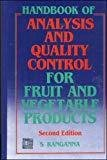Handbook of Analysis and Quality Control for Fruit and Vegetable Products by S. Ranganna