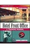 Hotel Front Office A Training Manual by Sudhir Andrews