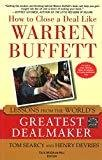 How to Close a Deal Like Warren Buffett Lessons from the Worlds Greatest Dealmaker by Tom Searcy