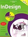 InDesign in easy steps covers CS3 CS4  CS5 by N/A In Easy Steps