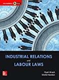 Industrial Relations and Labour Laws by Piyali Ghosh