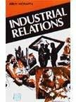 Indstrial Relations by Arun Monappa