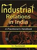 Industrial Relations in India by Ravindranath