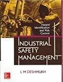 Industrial Safety Management by L M Deshmukh