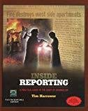 Inside Reporting A Practical Guide to the Craft of Journalism by Tim Harrower
