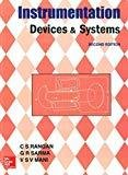 Instrumentation Devices and Systems by C. Rangan