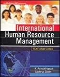 INTERNATIONAL HUMAN RESOURCE MANAGEMENT Text and Cases by K. Aswathappa