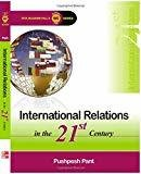 International Relations in the 21St Centuary by Pushpesh Pant