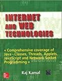 Internet and Web Technologies by Raj Kamal