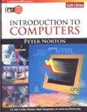 Introduction To Computers Special Indian Edition by Peter Norton