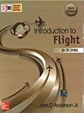 Introduction to Flight SI Units by John Anderson Jr.