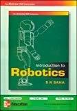 INTRODUCTION TO ROBOTICS by S Saha