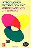 INTRODUCTION TO TOPOLOGY AND MODERN ANALYSIS by George Simmons