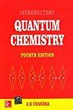 INTRODUCTORY QUANTUM CHEMISTRY by A. Chandra
