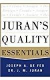 Jurans Quality Essentials by Joseph A. Defeo