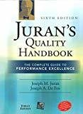 Jurans Quality Handbook The Complete Guide to Performance Excellence 6e by Joseph Defeo