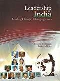 Leadership India Leading Change Changing Lives by Bhaskar Chatterjee