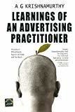Learnings of an Advertising Practitioner by A.G Krishnamurthy