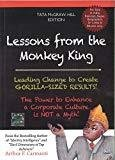 Lessons from the Monkey King by Arthur Carmazzi
