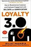 Loyalty 3.0 How to Revolutionize Customer and Employee Engagement with Big Data and Gamification by Rajat Paharia