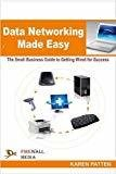 Data Networking Made Easy by Karen Patten