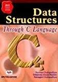 Data Structures Through C Language by Ghosh Debarata Dastidar
