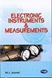 Electronic Instruments  Measurements by M.L. Anand