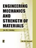 Engineering Mechanics and Strength of Materials by R.K. Bansal