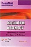 Keeping Ahead - Using Linux Kernel Version 2.0 to 2.2 by Bruno Guerin