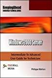 Keeping Ahead - Windows 2000 Server by Philippe Mathon