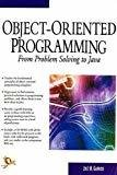 Object-Oriented Programming From Problem Solving to Java by Jose M. Garrido