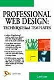 Professional Web Design Techniques and Templates by Clint Eccher