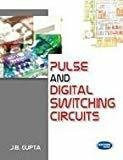 Pulse and Digital Switching Circuits by J.B. Gupta