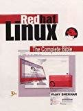 Red Hat Linux The Complete Bible by Vijay Shekhar