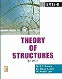 Theory of Structures SMTS - II S.I. Units by B.C. Punmia