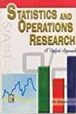 Statistics and Operations Research A Unified Approach by Debashis Dutta