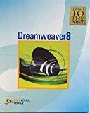 Dreamweaver 8 Straight to the Point by Dinesh Maidasani