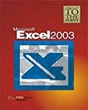 MS Excel 2003 Straight to the Point by Firewall Media