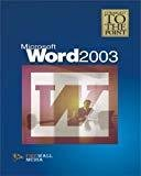 MS Word 2003 Straight to the Point by Firewall Media