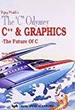The C Odyssey C and Graphics v. 5 by Vijay Mukhi
