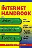 The Internet Handbook for Writers Students  Teachers by Mary McGuire