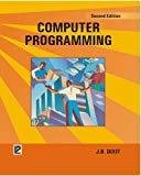 Computer Programming by J.B. Dixit