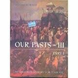 Our Pasts 3 Part - 1 Textbook In History for Class 8- 856 by NCERT