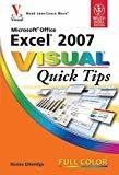 Microsoft Office Excel 2007 Visual Quick Tips by Denise Etheridge