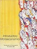 Introductory Microeconomics - Textbook in Economics for Class - 12  - 12103 by NCERT