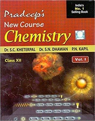 Pradeep's New Course Chemistry Vol. I&II Class - 12