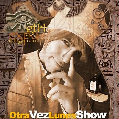 Otra Vez Lunes Show en tntgt14 (firma sábado)